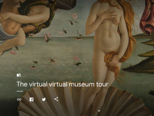 You can check out out more than 1,000 of the world's finest art museums online for free through Google -take a look inside
