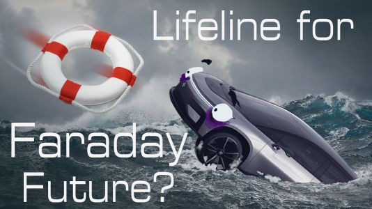 Someone Threw Faraday Future A Life Preserver: Will It Sink Or Swim?
