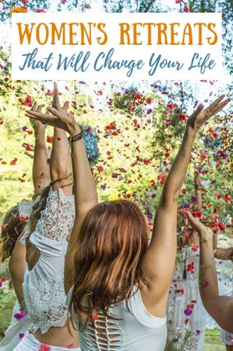 Women's Transformational Retreats That Will Change Your Life