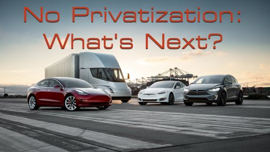 Tesla's Not Going Private: What Now?