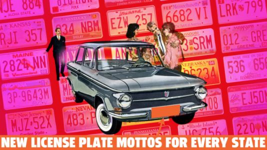 Here's New Slightly Offensive License Plate Mottos For Every State