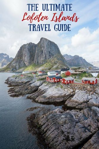 Lofoten Islands Travel Tips: Everything You Need To Know