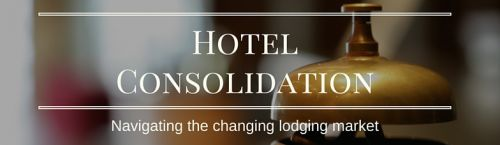 Hotel consolidation: 4 strategies for navigating the changing market