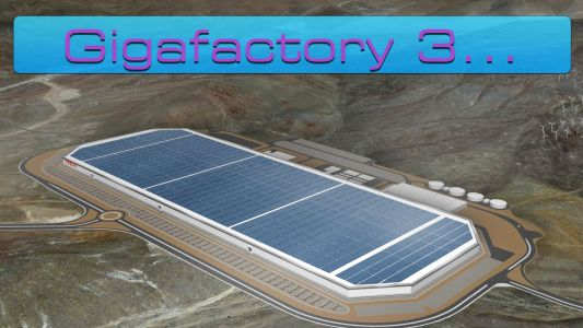 Why Tesla's Gigafactory 3 Announcement Is So Important For Tesla