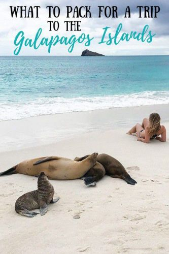 What to Pack for a Trip to the Galapagos Islands