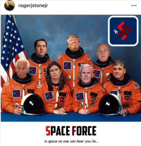 "Roger Stone shared a fake ""Space Force"" photo of himself and Trump wearing swastikas"