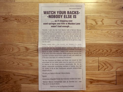 An anonymous San Franciscan bought a full page newspaper ad claiming residents need to 'watch your backs' because the city can't do anything about the homelessness crisis