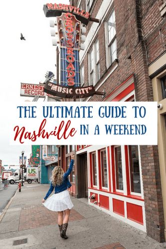 The Ultimate Guide to Nashville in a Weekend