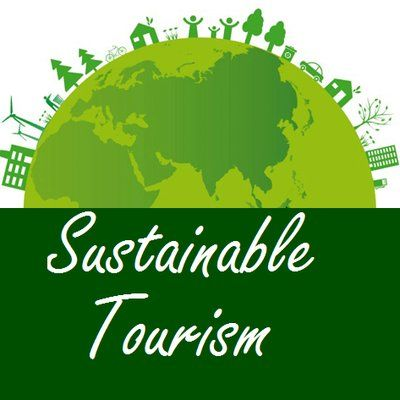 Sustainable tourism - a much needed global practice