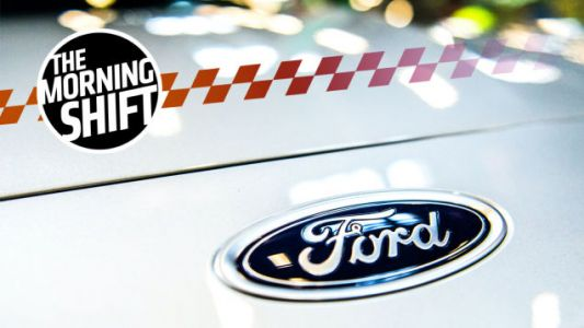 The Bleeding At Ford Isn't Over: Report