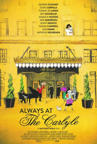 'Always at The Carlyle' Hotel Documentary Premieres Tonight in NYC