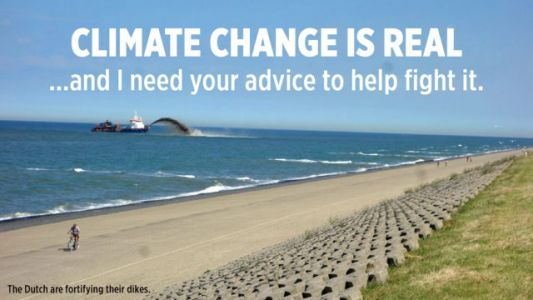Climate Change Is Real.And I Need Your Advice To Help Fight It