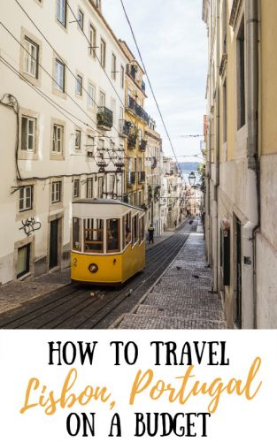 How to Visit Lisbon, Portugal on a Budget