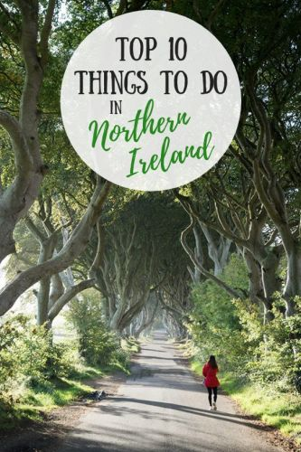Top 10 Things To Do in Northern Ireland