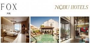 Nobu Hospitality to Launch the Nobu Hotel and Restaurant in Tel Aviv