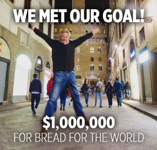 We Met Our Goal! $1,000,000 for Bread for the World