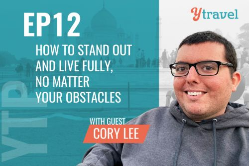 YTB EP12: How to Stand Out & Live Fully with Guest Cory Lee